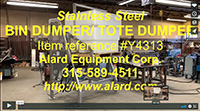 used, food grade stainless steel BIN DUMPER, forward bulk box dumper, Alard item Y4313
