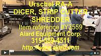 refurbished, URSCHEL LABORATORIES INC. MODEL RA-A DICER, Alard item Y3559